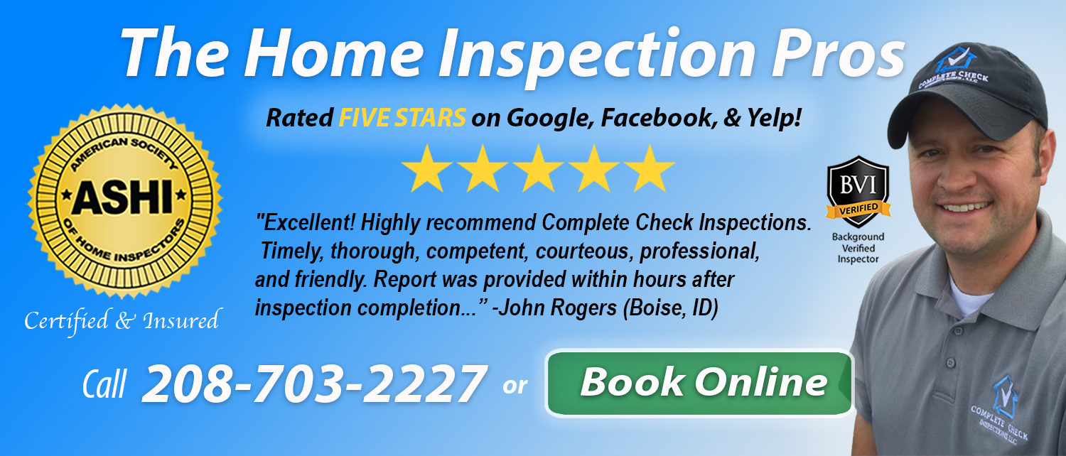 complete check inspections rated five stars on google, facebook, and yelp in Boise ID!